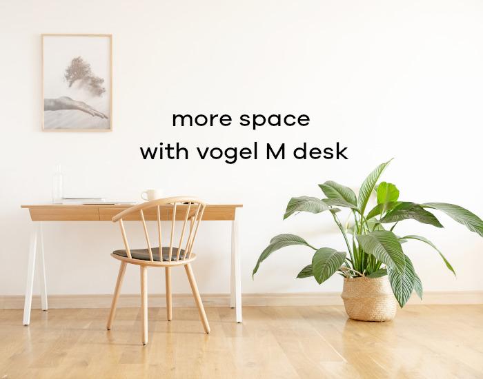 wiecej przestrzeni z biurkiem vogel M EN
